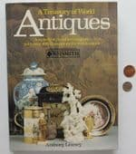 A Treasury of World Antiques by Anthony Livesey illustrated book for collectors